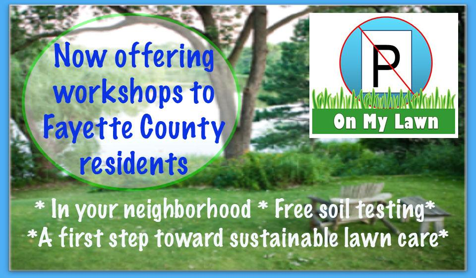 Offering workshops on nutrient management for Fayette County residents