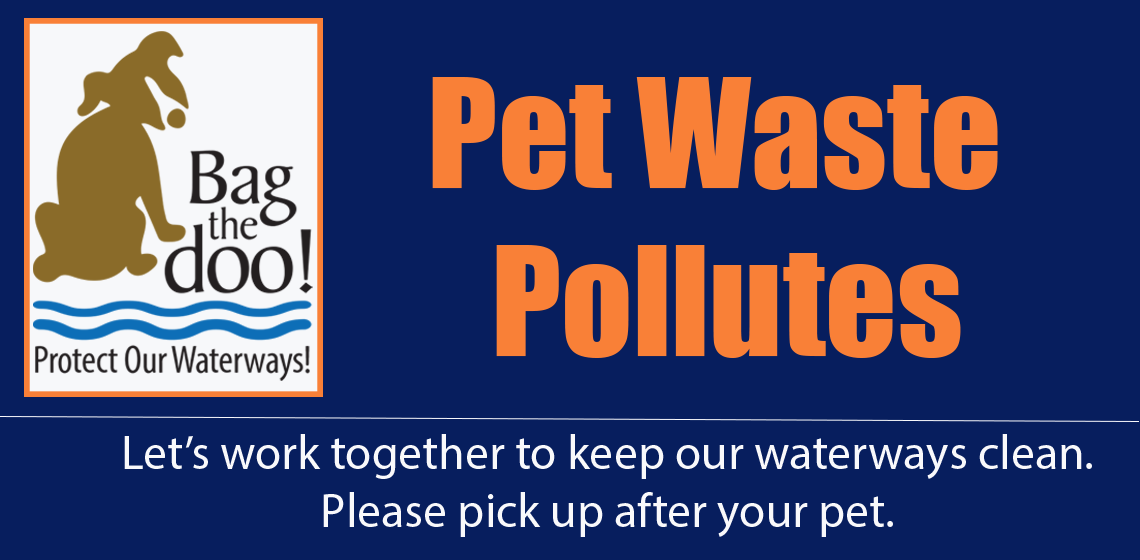 Image reminding pet owners that pet waste pollutes and to Bag the Doo!